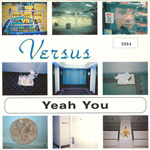 VERSUS Yeah You CD label