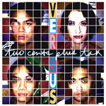 VERSUS Two Cents Plus Tax vinyl LP album