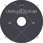 hollAnd I Steal and Do Drugs DVD album