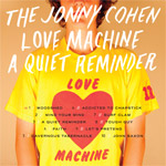 THE JONNY COHEN LOVE MACHINE A Quiet Reminder CD album